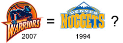 2007 Warriors = 1994 Nuggets