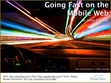 Going Fast on the Slow Mobile Web