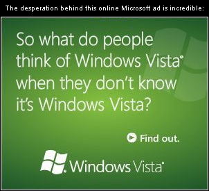 So what do people think of Windows Vista when they don't know it's Windows Vista?